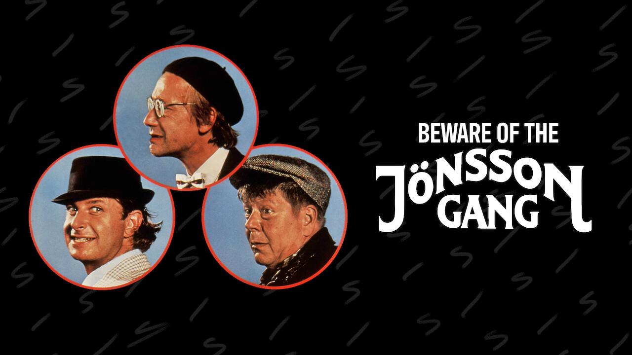 Beware of the Jönsson Gang on Netflix UK