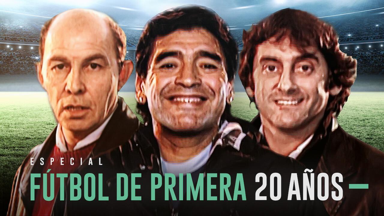 Especial 20 años Fútbol de Primera on Netflix UK