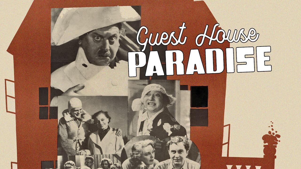 Guest House Paradise on Netflix UK