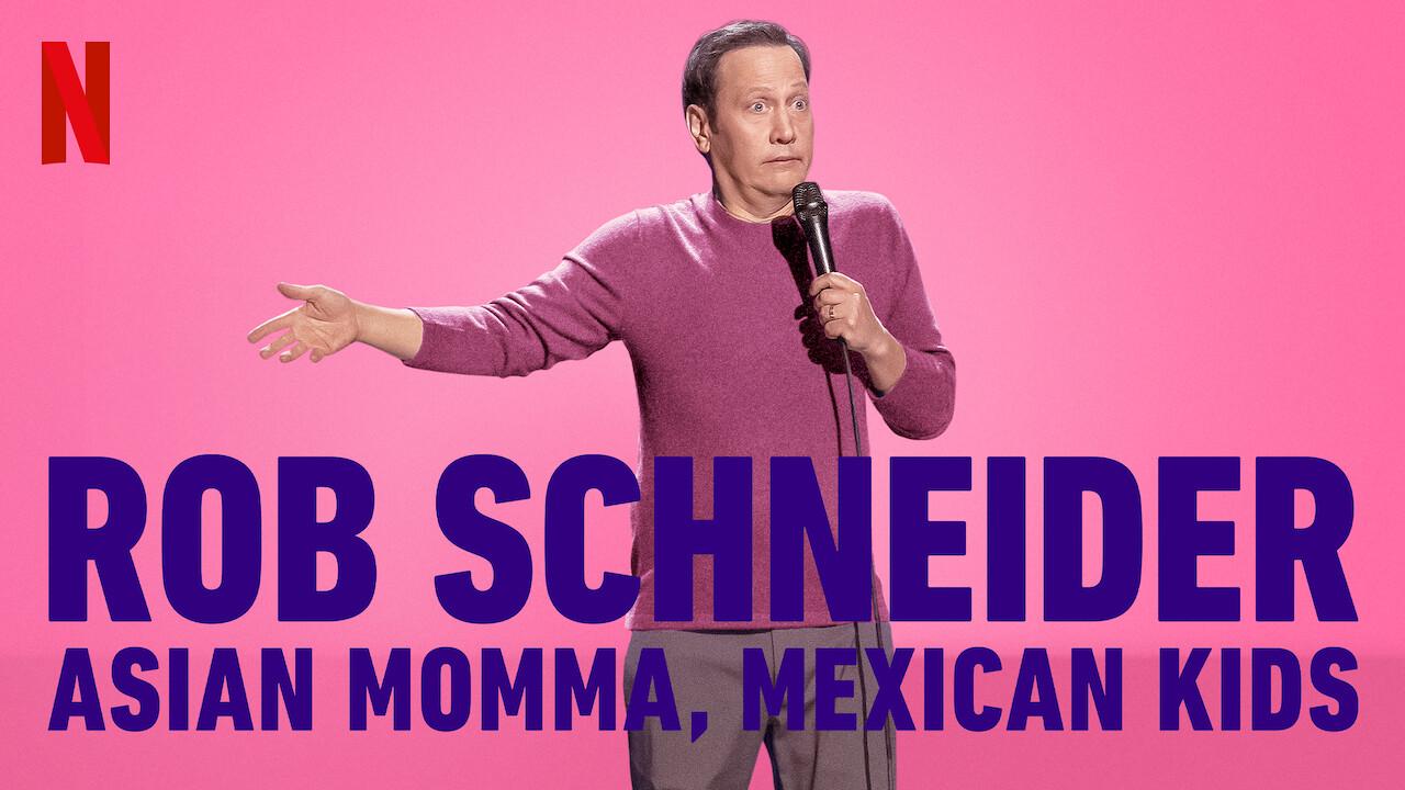 Rob Schneider: Asian Momma, Mexican Kids on Netflix UK