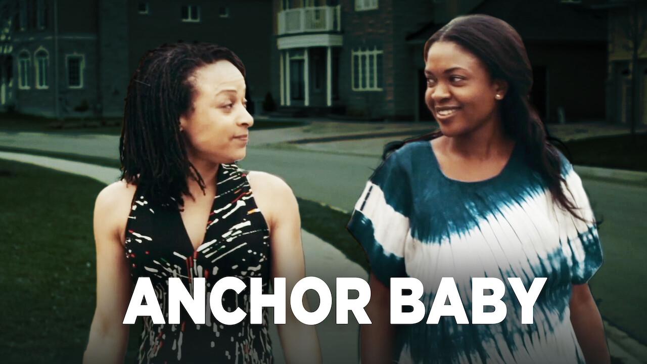 Anchor Baby on Netflix UK
