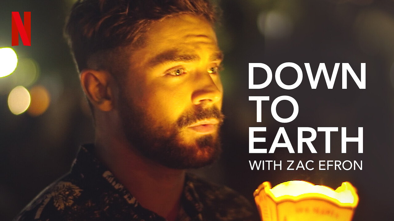 Down to Earth with Zac Efron on Netflix UK