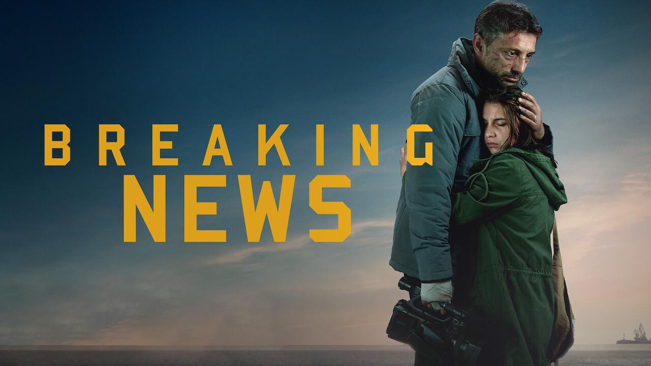 Breaking News on Netflix UK