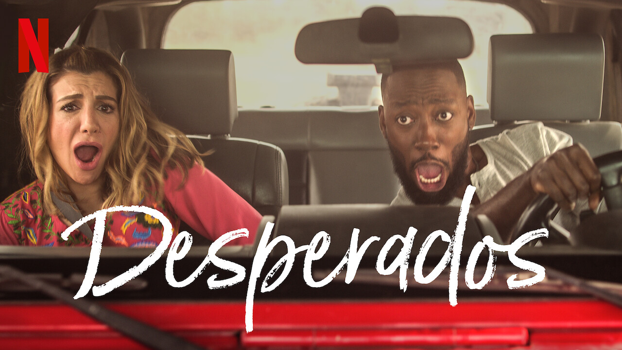 Is Desperados 2020 Available To Watch On Uk Netflix Newonnetflixuk