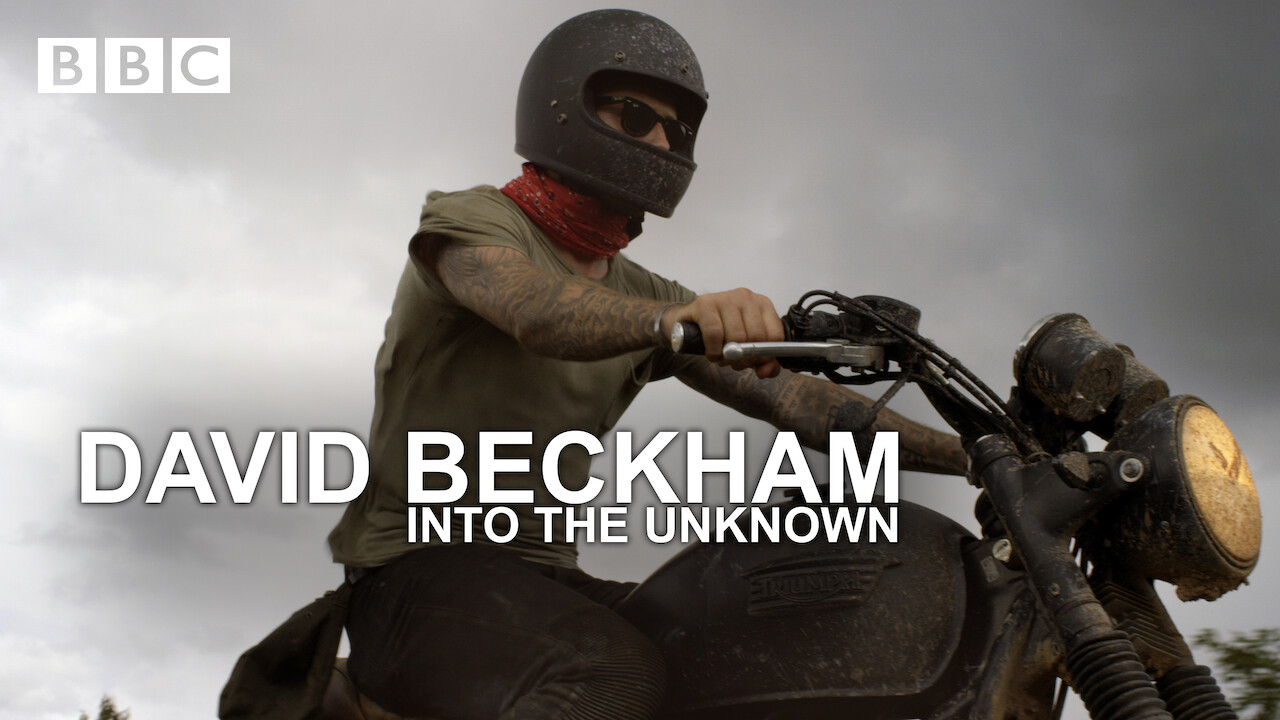 David Beckham: Into the Unknown on Netflix UK