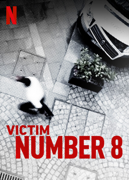 Victim Number 8 on Netflix UK