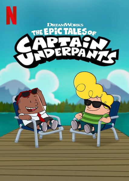 The Epic Tales of Captain Underpants on Netflix UK
