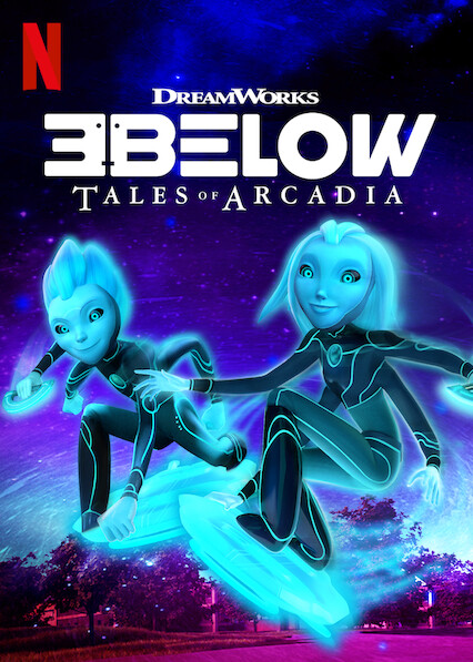 3Below: Tales of Arcadia on Netflix