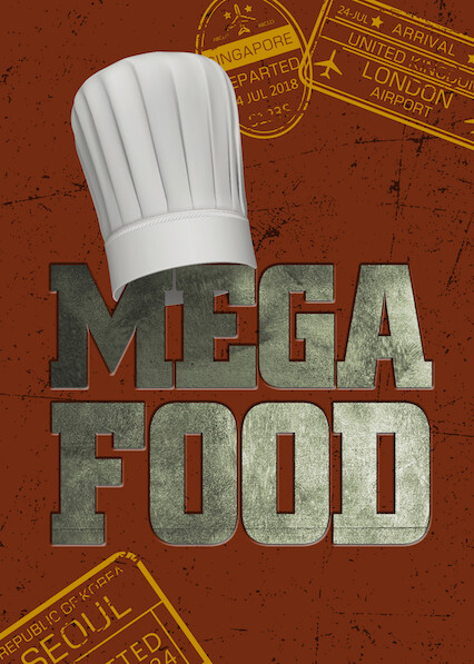 Mega Food on Netflix UK