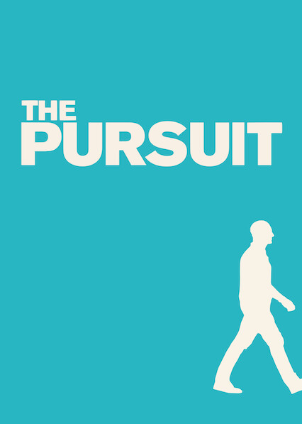 The Pursuit on Netflix UK