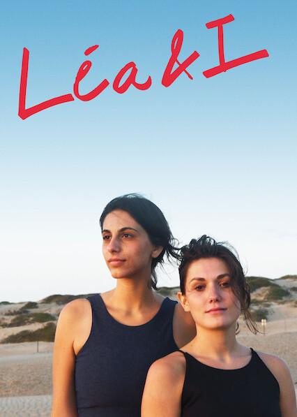 Léa & I on Netflix UK