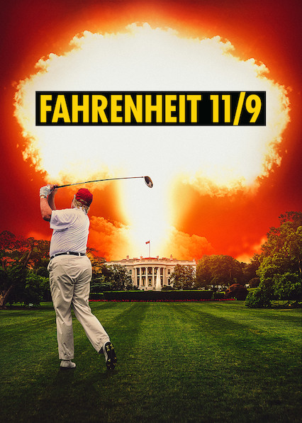 Fahrenheit 11/9 on Netflix UK