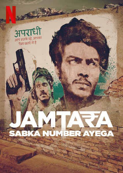 Jamtara - Sabka Number Ayega on Netflix UK