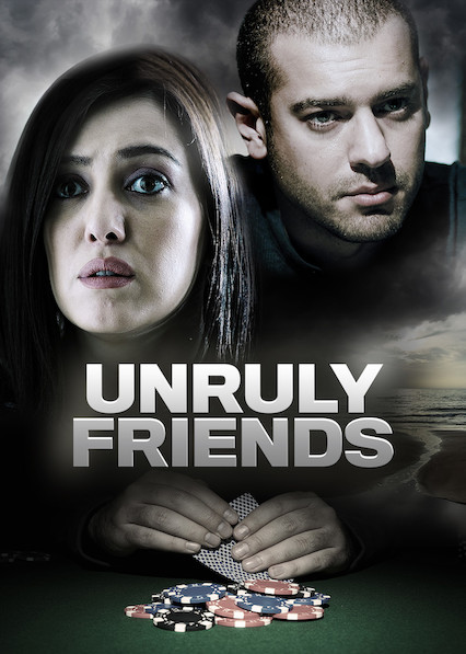 Unruly Friends