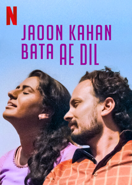 Jaoon Kahan Bata Ae Dil on Netflix UK