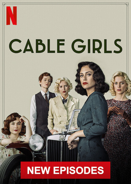 Cable Girls on Netflix UK