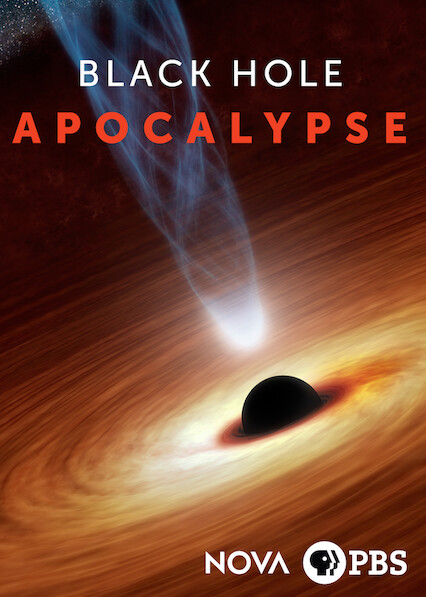 NOVA: Black Hole Apocalypse on Netflix UK