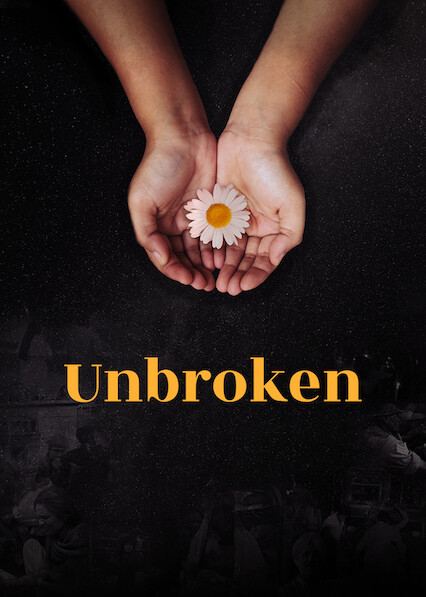 Unbroken on Netflix UK