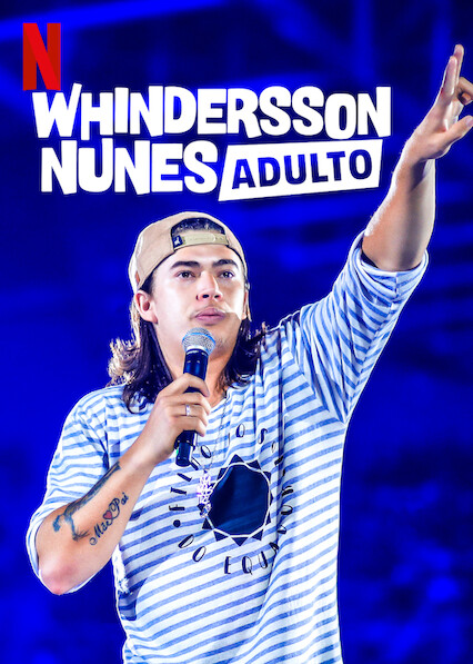 Whindersson Nunes: Adult on Netflix