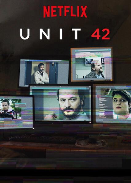 Unit 42 on Netflix UK