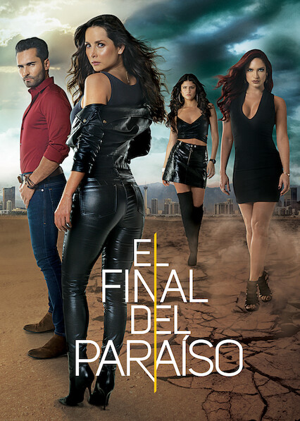 El final del paraíso on Netflix UK