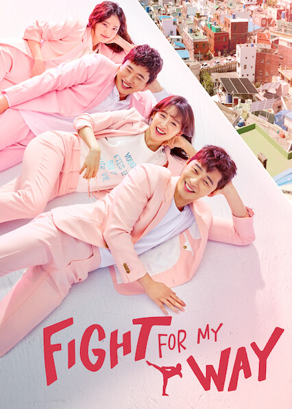 Fight for My Way on Netflix UK