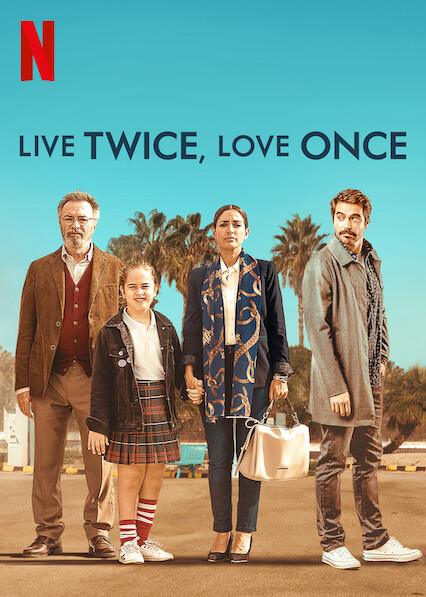 Live Twice, Love Once on Netflix UK