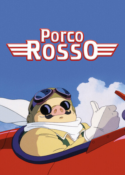 Porco Rosso on Netflix