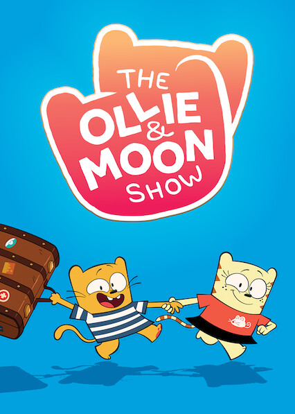 The Ollie & Moon Show on Netflix UK