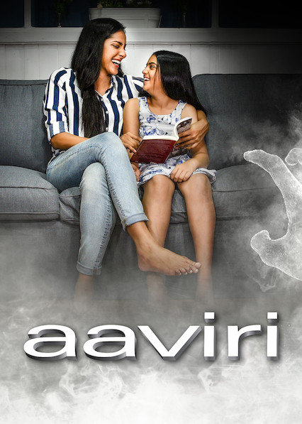 Aaviri on Netflix UK