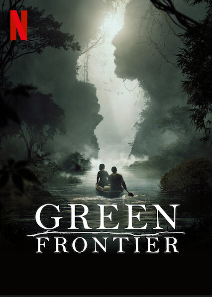 Green Frontier on Netflix UK