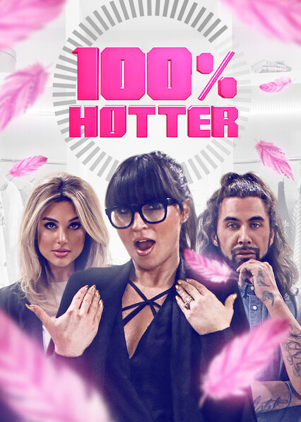 100% Hotter on Netflix UK