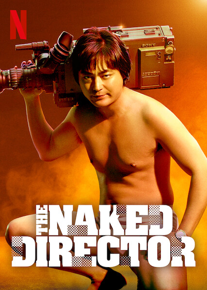 The Naked Director on Netflix UK