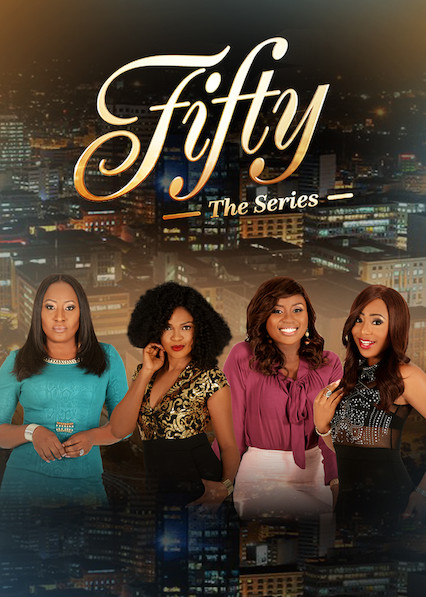 Fifty: The Series on Netflix UK