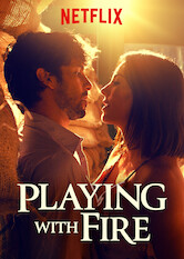 Playing With Fire Is Playing With Fire On Netflix Flixlist