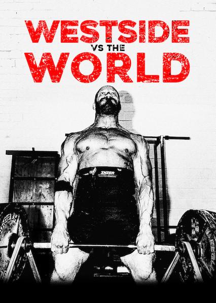 Westside vs. the World on Netflix UK