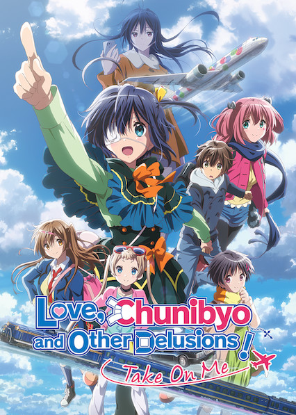 Love, Chunibyo & Other Delusions the Movie: Take on Me on Netflix UK