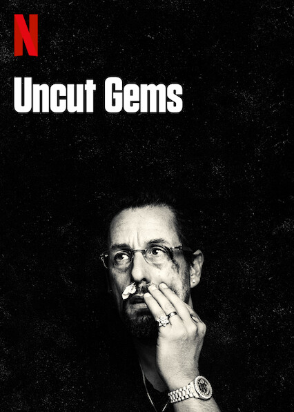 Uncut Gems on Netflix UK