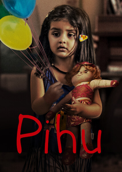 Pihu on Netflix UK