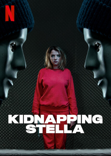 Kidnapping Stella on Netflix UK