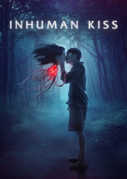 Inhuman Kiss on Netflix UK