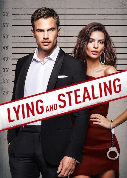 Lying and Stealing on Netflix UK