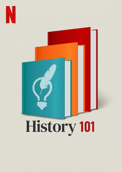 History 101 on Netflix UK