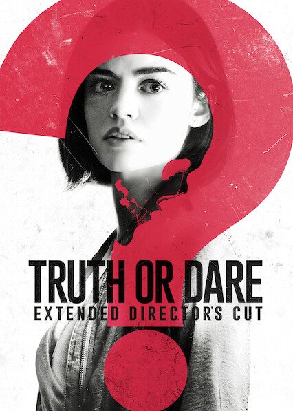 Blumhouse's Truth or Dare: Extended Director's Cut on Netflix UK