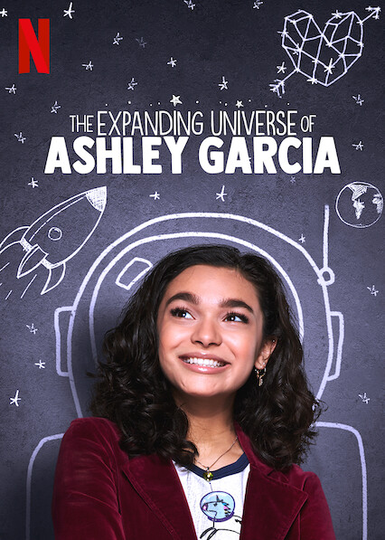 The Expanding Universe of Ashley Garcia on Netflix UK