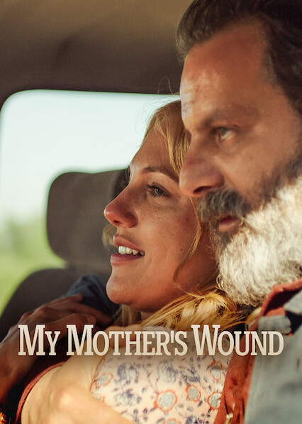 My Mother's Wound on Netflix