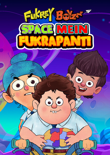 Fukrey Boyzzz: Space Mein Fukrapanti on Netflix UK