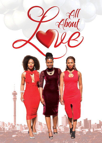 All About Love on Netflix UK