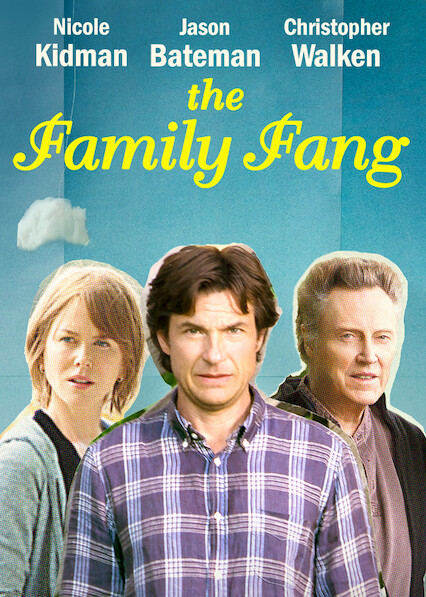The Family Fang on Netflix UK