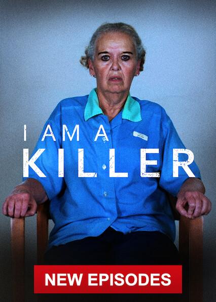 I AM A KILLER on Netflix UK